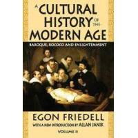 Friedell, Egon A Cultural History of the Modern Age (1412810248)