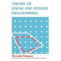 Schrijver, Alexander Theory of Linear and Integer Programming (0471982326)