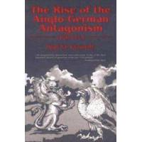 Kennedy, Paul M. The Rise of the Anglo-German Antagonism, 1860-1914 (157392301X)