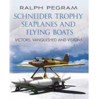 Pegram, Ralph Schneider Trophy Seaplanes and Flying Boats (1781551790)