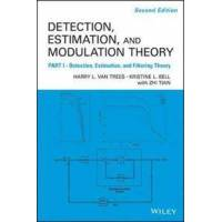 Van Trees, Harry L. Detection Estimation and Modulation Theory, Part I: Detection, Estimation, and Filtering Theory (0470542969)