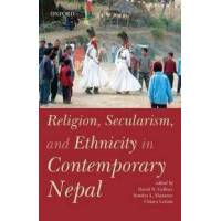 Gellner, David N. (EDT) Religion, Secularism, and Ethnicity in Contemporary Nepal (0199467722)