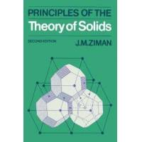 Ziman, J. M. Principles of the Theory of Solids (0521297338)