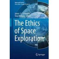 Milligan, Tony (EDT) The Ethics of Space Exploration (3319398253)