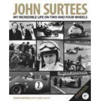 Surtees, John Surtees: My Incredible Life on Two and Four Wheels (0992820928)