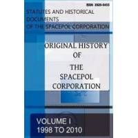 Gagnon, C. Original History of The SPACEPOL Corporation (0981247563)