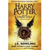Thorne, Jack Harry Potter and the Cursed Child - Parts One and Two: The Official Script Book of the Original West End Production Special Rehearsal Edition (0606384960)