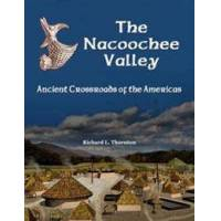 Thornton, Richard The Nacoochee Valley, Ancient Crossroads of the Americas (1365441431)