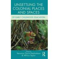 Pacini-ketchabaw, Veronica (EDT) Unsettling the Colonial Places and Spaces of Early Childhood Education (1138779369)