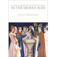 Wilkinson, Louise J. (EDT) A Cultural History of Childhood and Family in the Middle Ages (1472554752)
