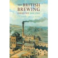 Gourvish, T. R. The British Brewing Industry, 1830-1980 (0521070171)