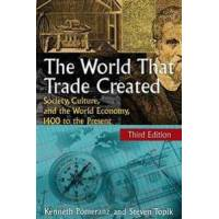 Pomeranz, Kenneth The World That Trade Created (0765623552)