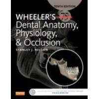 Stanley Wheeler&#39s Dental Anatomy, Physiology and Occlusion - E-Book (0323263240)