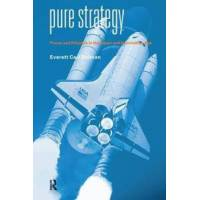 Dolman, Everett C. Pure Strategy: Power and Policy in the Space and Information Age (0714684988)