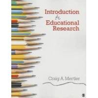 Mertler Craig A. Introduction to Educational Research (148337548X)