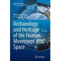 Oleary, Beth Laura (EDT) Archaeology and Heritage of the Human Movement into Space (3319352857)