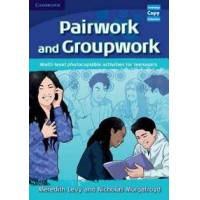 Levy, Meredith Pairwork and Groupwork: Multi-Level Photocopiable Activities for Teenagers (0521716330)
