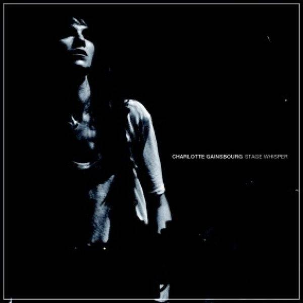 Because Music Charlotte Gainsbourg - Stage Whisper