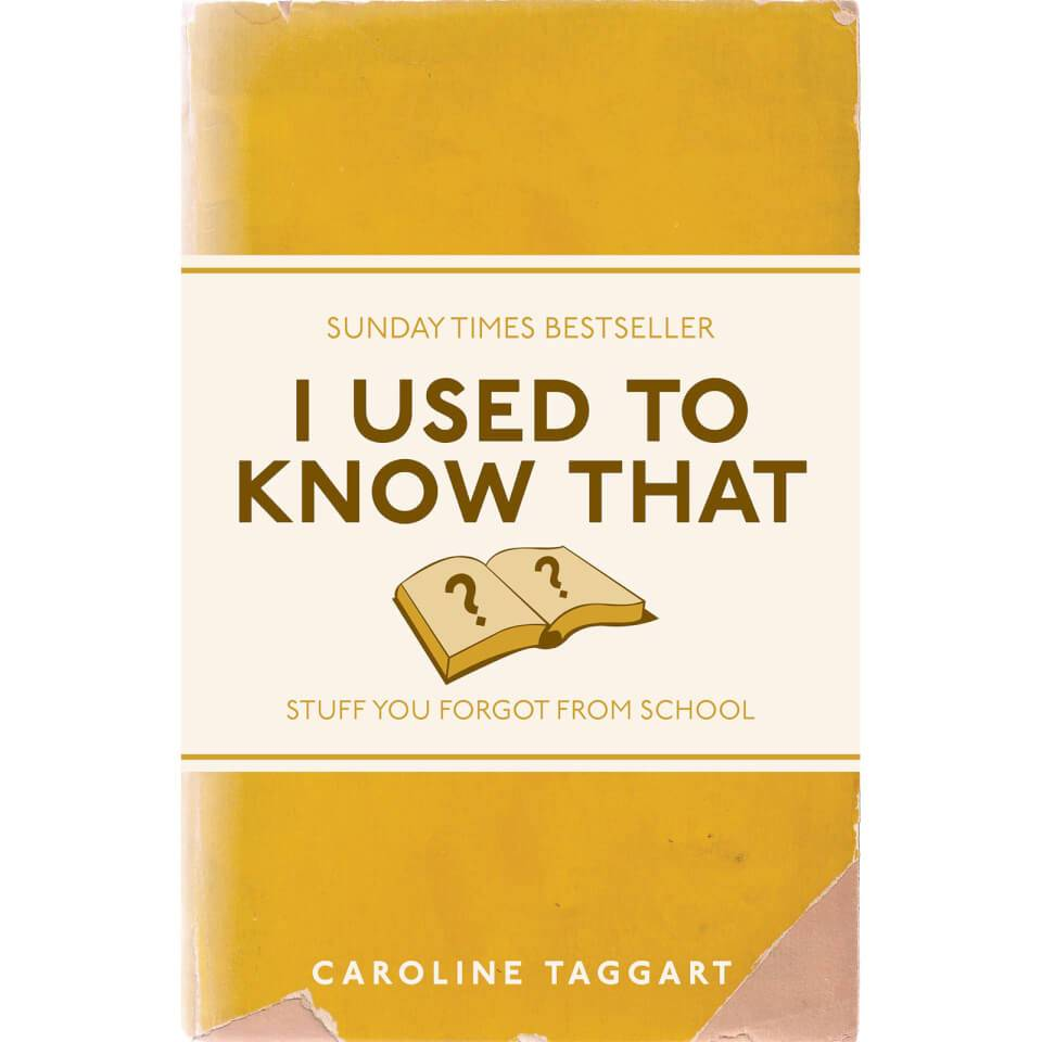 Bookspeed I Used to Know That: Stuff You Forgot From School (Paperback)