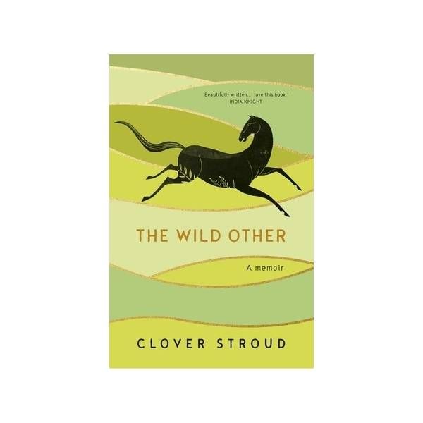 The National Trust The Wild Other: A Memoir