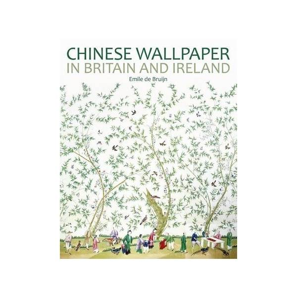 The National Trust Chinese Wallpaper in Britain and Ireland