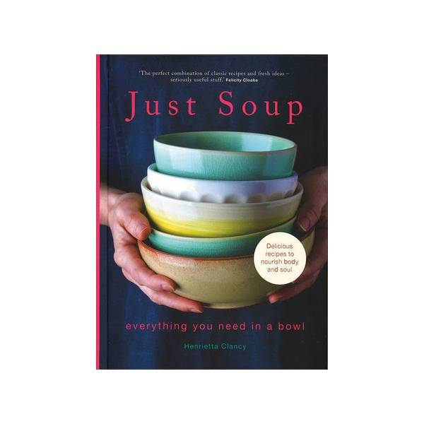 The National Trust Just Soup by Henrietta Clancy