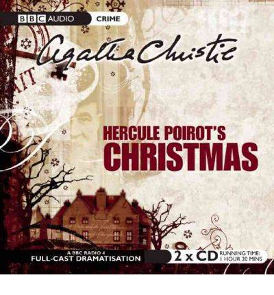 Hercule Poirot's Christmas: BBC Radio 4 Full-cast Dramatisation by Agatha Christ