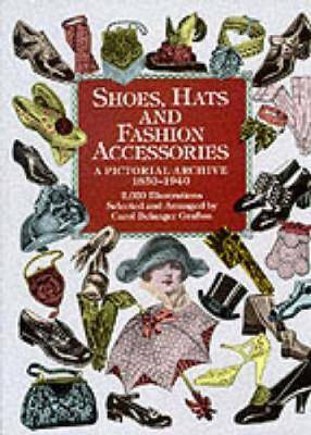 Shoes, Hats and Fashion Accessories by Carol Belanger Grafton