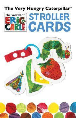 Caterpillar The Very Hungry Caterpillar Stroller Cards by Eric Carle