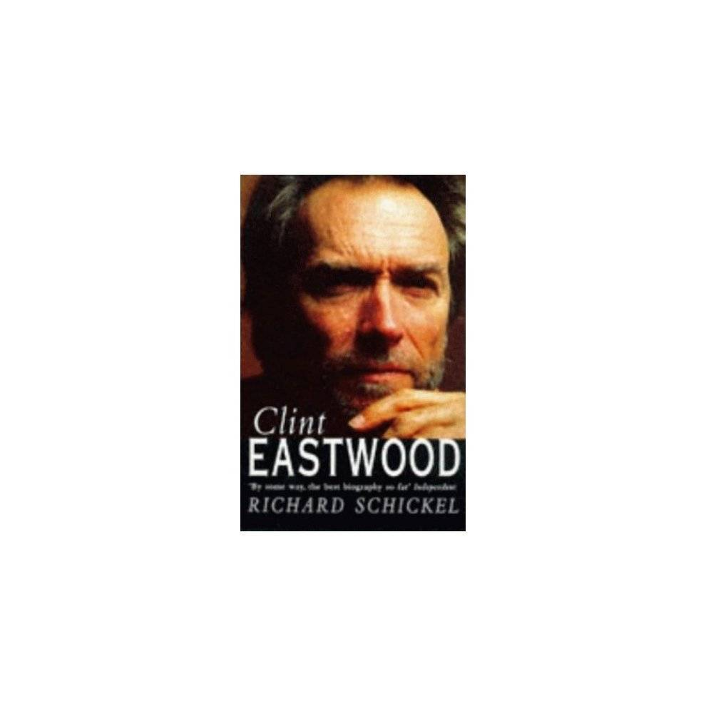 Unbranded Clint Eastwood: a Biography