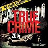 Sphinx Publishing 2014 True Crime: The Killer Calendar