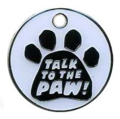 Pet-Bliss Talk To The Paw - Cat/Dog Pet Tag / Pet Disc