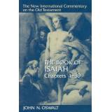 Book of Isaiah, Chapters 1-39 by John N. Oswalt