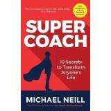 Supercoach by Michael Neill