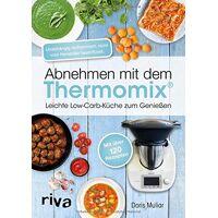 doris muliar - abnehmen mit dem thermomix: leichte low-carb-küche zum genießen - preis vom 27.10.2020 05:58:10 h