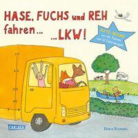 dunja schnabel - hase, fuchs und reh fahren ... lkw!: tiere-fahrzeug-reise-reime - preis vom 28.10.2020 05:53:24 h