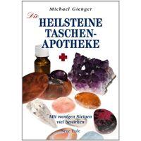 michael gienger - die heilsteine-taschenapotheke: mit wenigen steinen viel bewirken - preis vom 18.02.2020 05:58:08 h