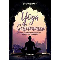 stefan datt - yoga geheimnisse: entdeckungen & erkenntnisse jenseits der yogamatte - preis vom 23.09.2021 04:56:55 h