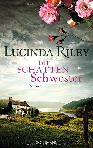 Die Schattenschwester 3 Lucinda Riley