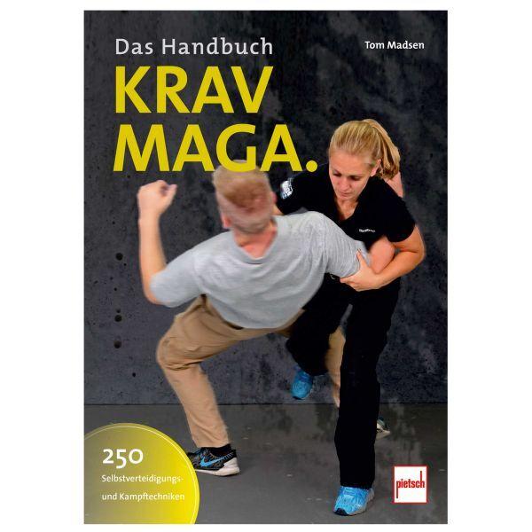 Paul Pietsch Verlag Buch Das Handbuch - 250 Selbstverteidigungs- und Kampftechniken