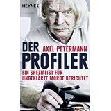 Axel Petermann - Der Profiler: Ein Spezialist für ungeklärte Morde berichtet - Preis vom 12.12.2019 05:56:41 h