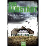 Eva Almstädt - Tödliche Mitgift: Pia Korittkis fünfter Fall. Kriminalroman - Preis vom 12.12.2019 05:56:41 h