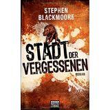 Stephen Blackmoore - Stadt der Vergessenen: Roman - Preis vom 12.12.2019 05:56:41 h