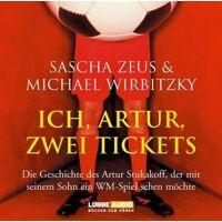 sascha zeus - ich, artur, zwei tickets: die geschichte des artur stukakoff, der mit seinem.  gekürzte romanfassung - preis vom 27.10.2020 05:58:10 h