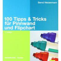 bernd weidenmann - 100 tipps & tricks für pinnwand und flipchart (beltz weiterbildung) - preis vom 18.09.2020 04:49:37 h