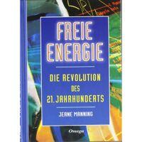 jeane manning - freie energie: die revolution des 21. jahrhunderts - preis vom 23.09.2021 04:56:55 h