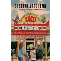 gustavo arellano - taco usa: how mexican food conquered america - preis vom 10.04.2021 04:53:14 h