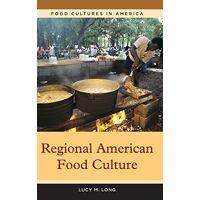 lucy long - regional american food culture (food cultures in america) - preis vom 10.04.2021 04:53:14 h