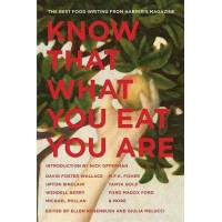 ellen rosenbush - know that what you eat you are: the best food writing from harper's magazine (american retrospective) - preis vom 10.04.2021 04:53:14 h