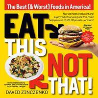 david zinczenko - eat this, not that (revised): the best (& worst) foods in america! - preis vom 10.04.2021 04:53:14 h